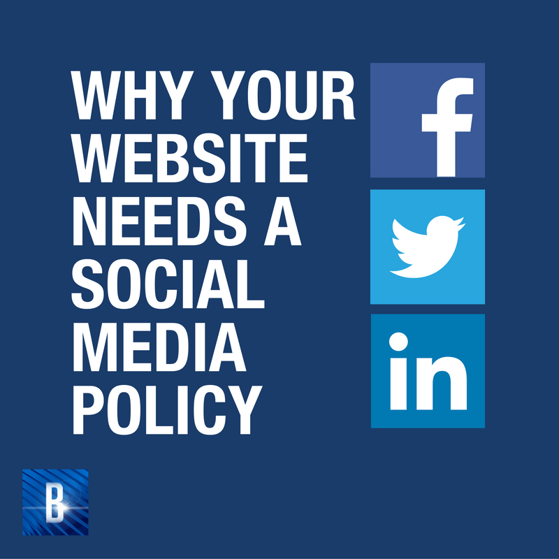 WHYYOUR WEBSITENEEDS ASOCIAL MEDIA POLICY