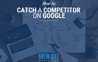 How to Catch a Competitor on Google